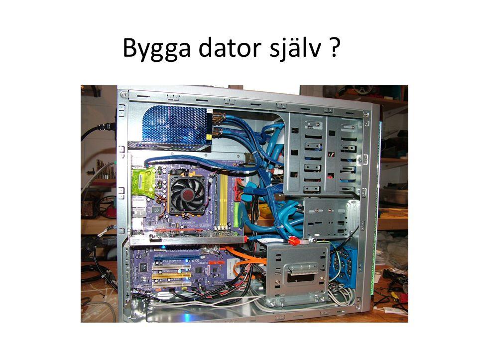 Bygga dator själv ?