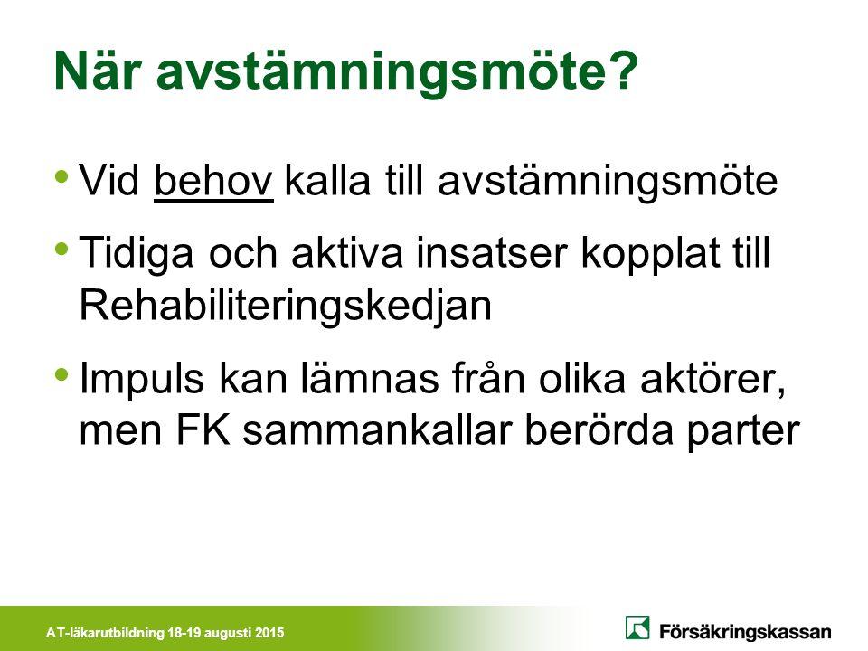 AT-läkarutbildning 18-19 augusti 2015 När avstämningsmöte.