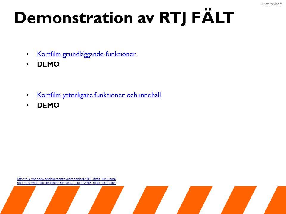 Demonstration av RTJ FÄLT Kortfilm grundläggande funktioner DEMO Kortfilm ytterligare funktioner och innehåll DEMO Anders/Mats http://gis.swedgeo.se/dokument/avi/skadeplats2015_rtjfalt_film1.mp4 http://gis.swedgeo.se/dokument/avi/skadeplats2015_rtjfalt_film2.mp4
