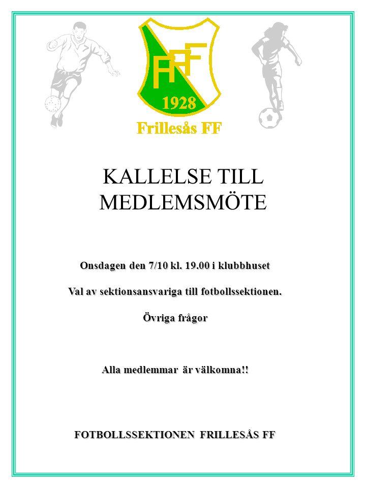 Frillesås FF Herrlag vs Onsala BK Fredagen den 12 augusti Idrottsplatsen kl.