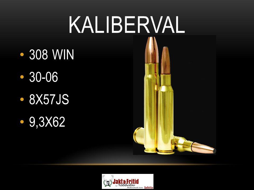 KALIBERVAL 308 WIN 30-06 8X57JS 9,3X62