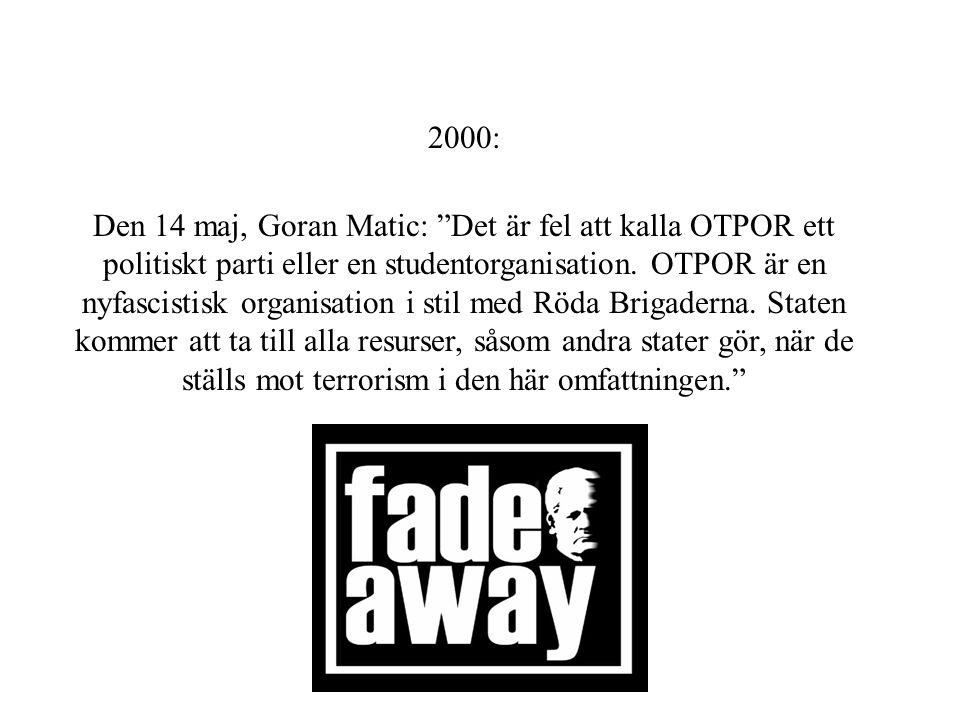 """1998 – Studentprotester, ett 15- tal som kallade sig OTPOR 1999 – Nato bombar, kontakter med andra organisationer, """"Vi har en situation…igen"""" Studente"""
