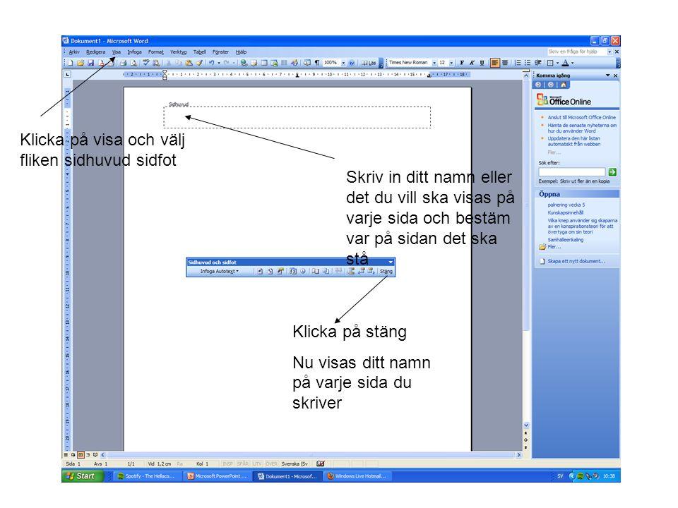 Fotnoter På nästa bild visar jag hur man skapar en fotnot alltså en referens till ett citat eller liknande