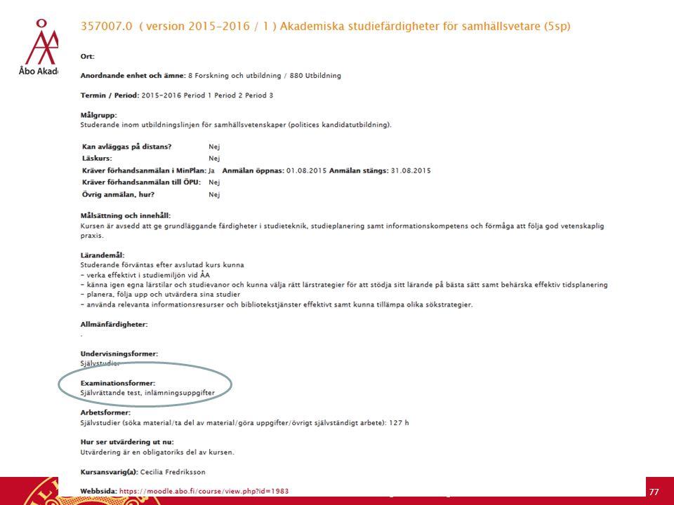 2.10.2015Monica Nerdrum, Åbo Akademi, forskning och utbildning/lärandestödet 77