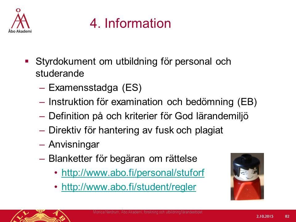  Styrdokument om utbildning för personal och studerande –Examensstadga (ES) –Instruktion för examination och bedömning (EB) –Definition på och kriter