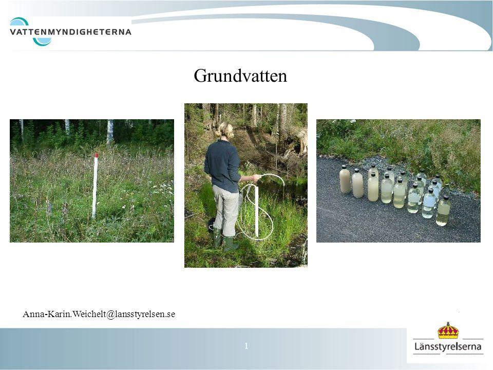 1 Grundvatten Anna-Karin.Weichelt@lansstyrelsen.se