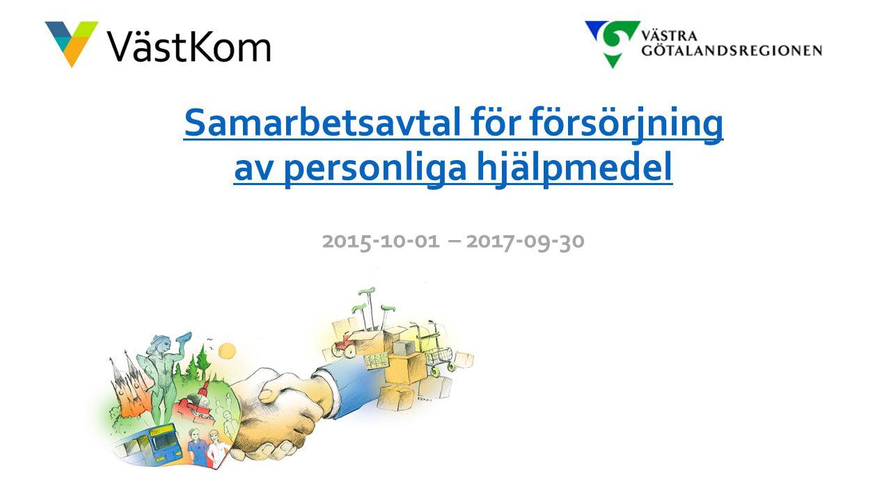 Samarbetsavtal för försörjning av personliga hjälpmedel Samarbetsavtal för försörjning av personliga hjälpmedel 2015-10-01 – 2017-09-30