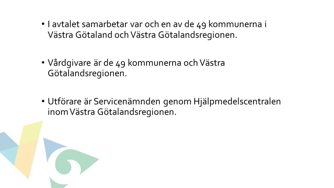 I avtalet samarbetar var och en av de 49 kommunerna i Västra Götaland och Västra Götalandsregionen. Vårdgivare är de 49 kommunerna och Västra Götaland