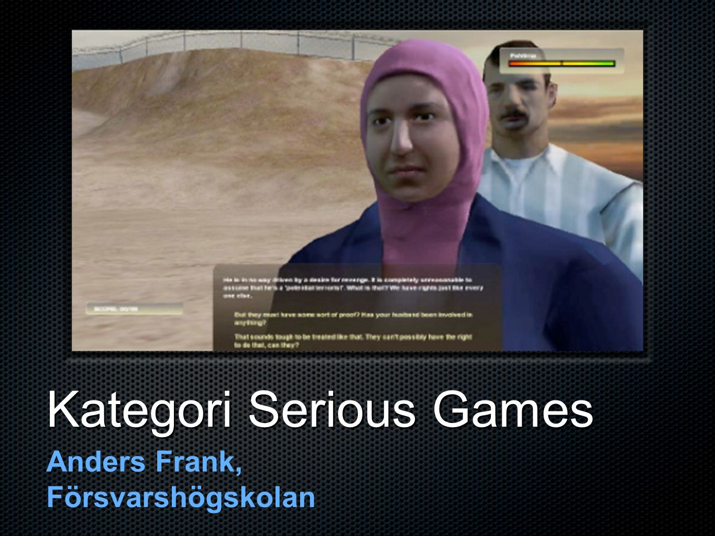 Kategori Serious Games Anders Frank, Försvarshögskolan