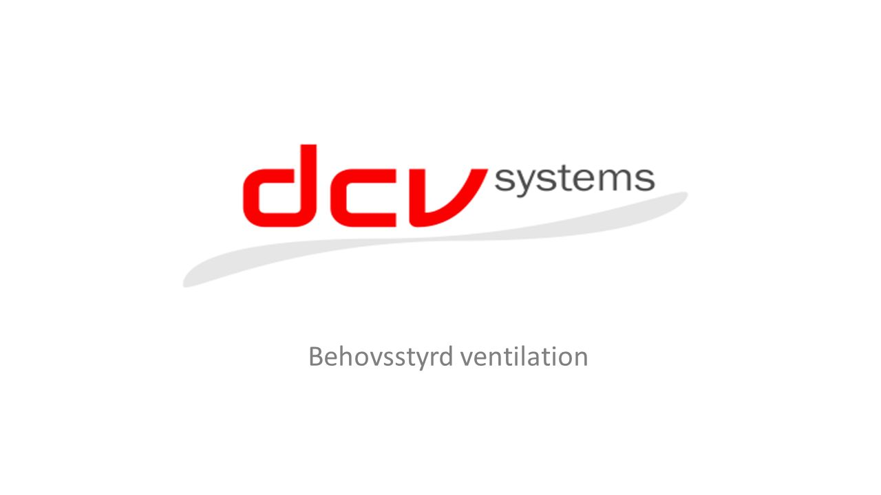 Behovsstyrd ventilation