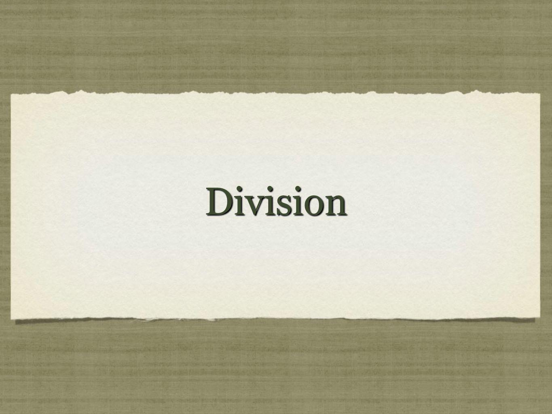Division är att dela. Division är att dela.