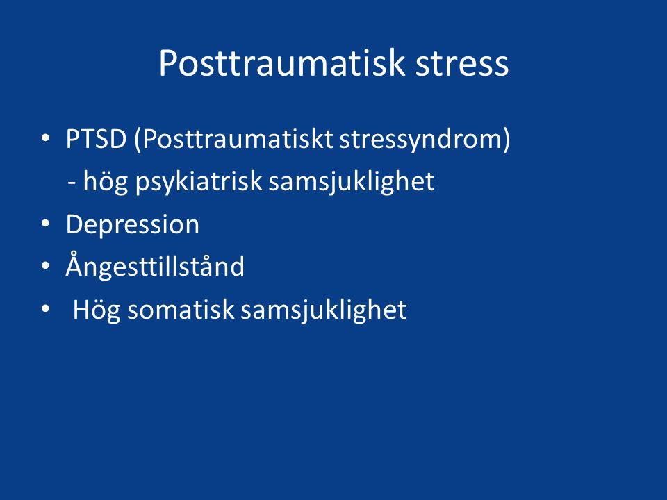 Postraumatisk stress Flyktingar saknar ofta kunskap om samband mellan svåra trauma – hälsa Symtom på PTSD (posttraumatiskt stressyndrom) behöver inte tolkas mot en psykologisk eller psykiatrisk referensram Kan förmedlas som huvudvärk, ryggvärk, trötthet, koncentrationssvårigheter, sömnproblem