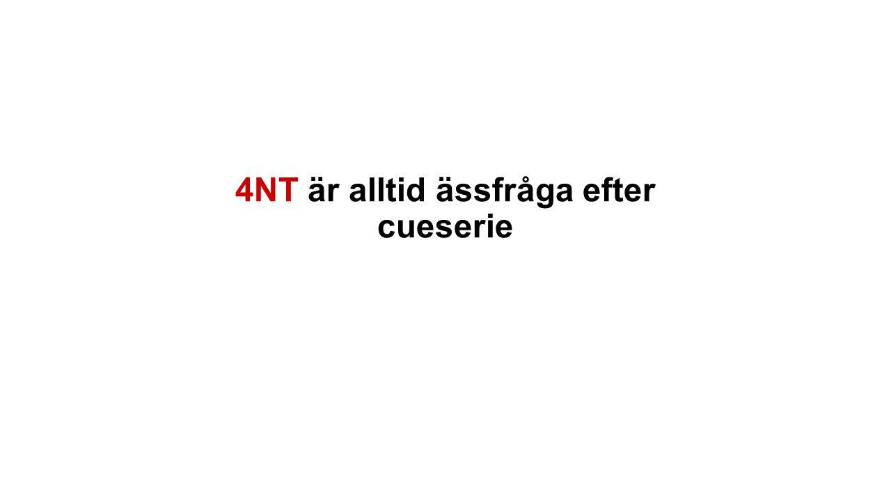 4NT är alltid ässfråga efter cueserie