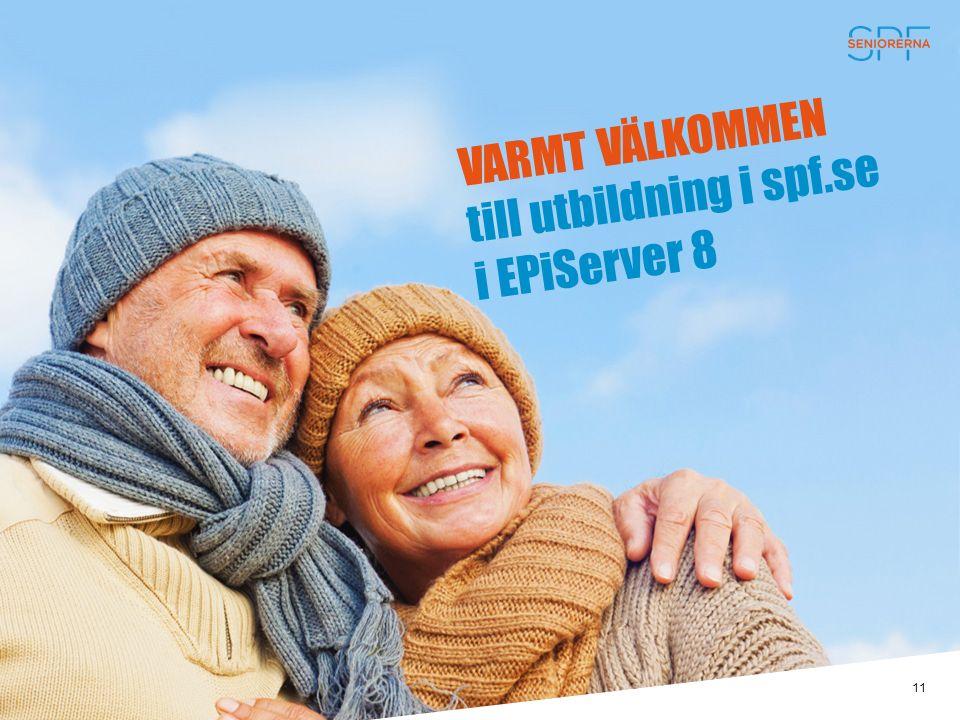 VARMT VÄLKOMMEN till utbildning i spf.se i EPiServer 8 11