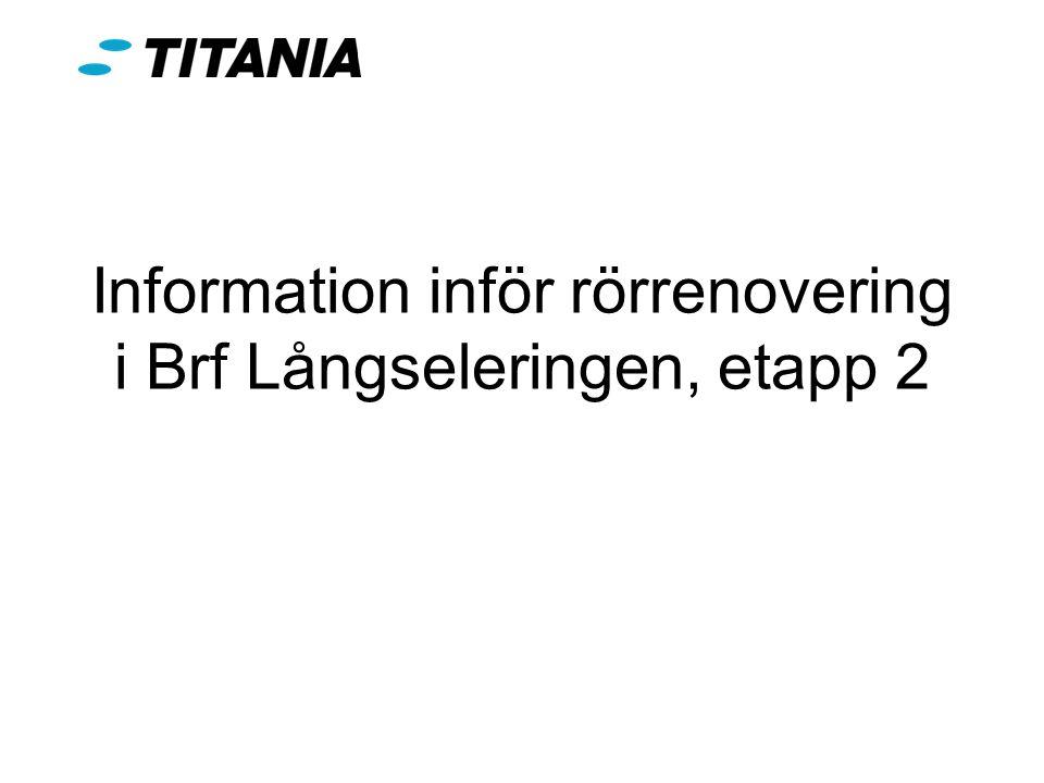 Information inför rörrenovering i Brf Långseleringen, etapp 2