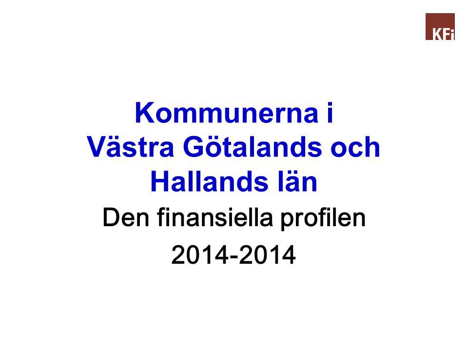 Kommunerna i Västra Götalands och Hallands län Den finansiella profilen 2014-2014