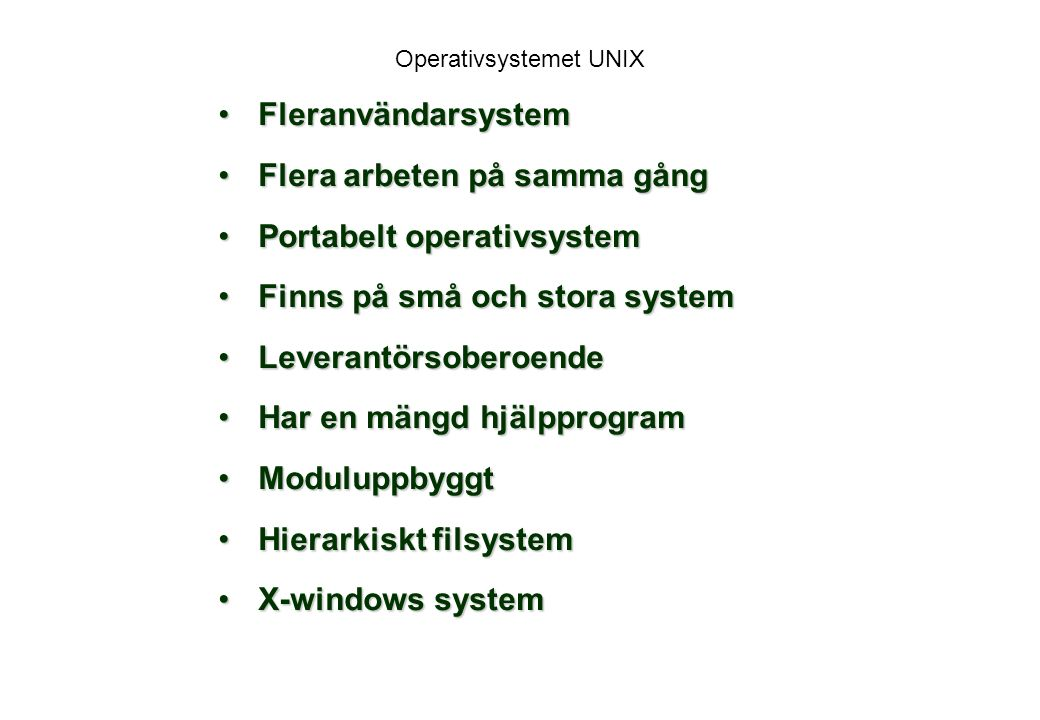 Super-user ROOT Som super-user kan du utföra operationer somSom super-user kan du utföra operationer som är otillgängliga för andra.