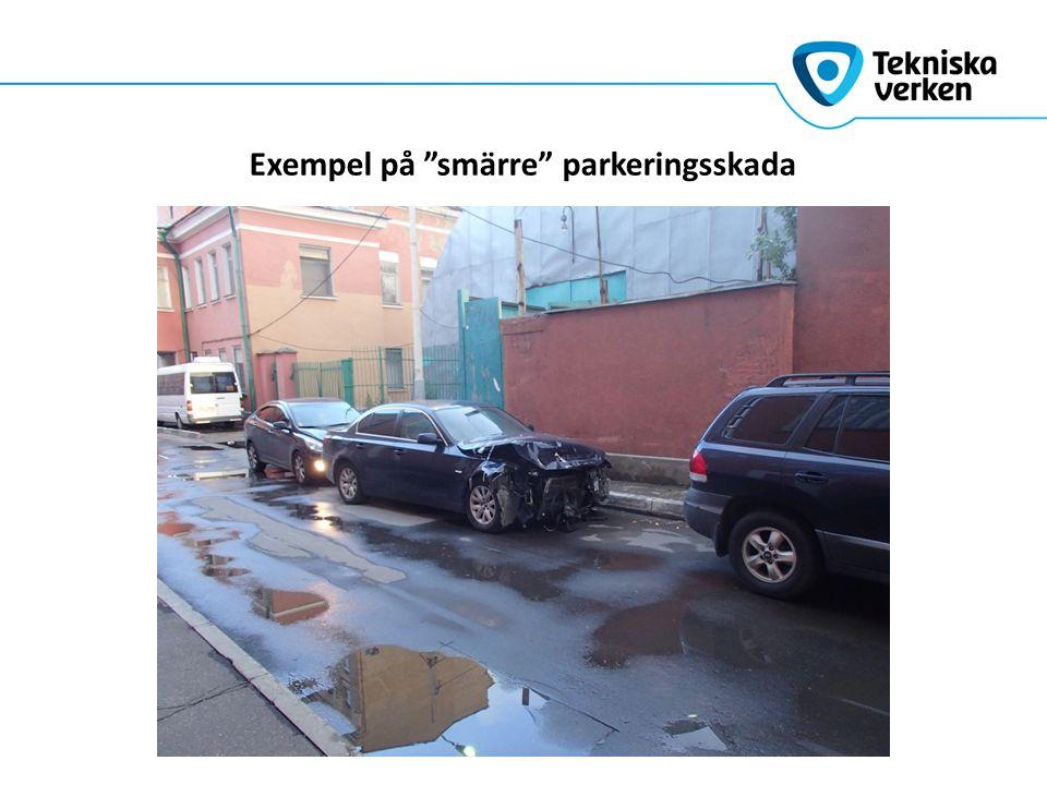 Exempel på smärre parkeringsskada