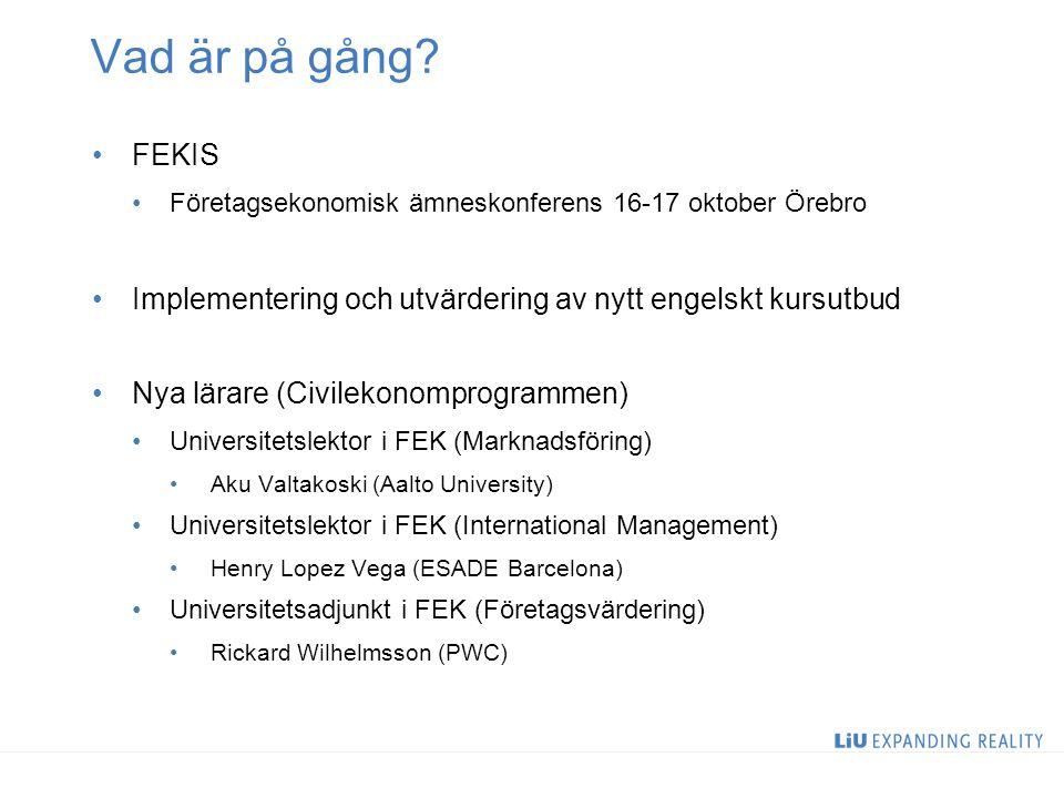 Vad är på gång? FEKIS Företagsekonomisk ämneskonferens 16-17 oktober Örebro Implementering och utvärdering av nytt engelskt kursutbud Nya lärare (Civi