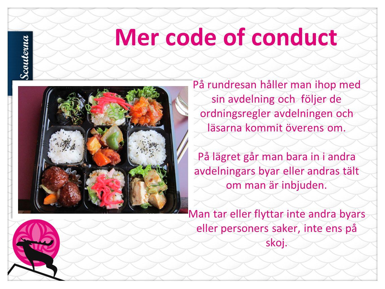 Mer code of conduct På rundresan håller man ihop med sin avdelning och följer de ordningsregler avdelningen och läsarna kommit överens om.