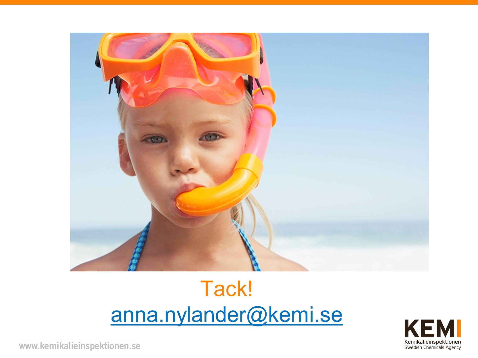 Tack! anna.nylander@kemi.se anna.nylander@kemi.se