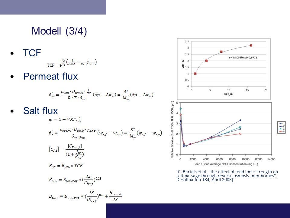 "TCF Permeat flux Salt flux [C. Bartels et al. ""the effect of feed ionic strength on salt passage through reverse osmosis membranes"", Desalination 184,"