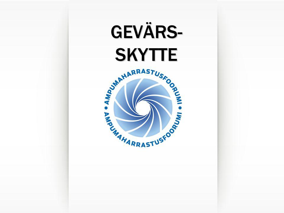 GEVÄRS- SKYTTE