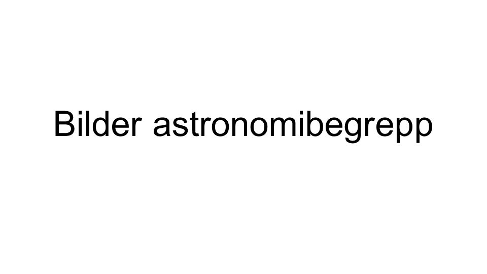 Bilder astronomibegrepp