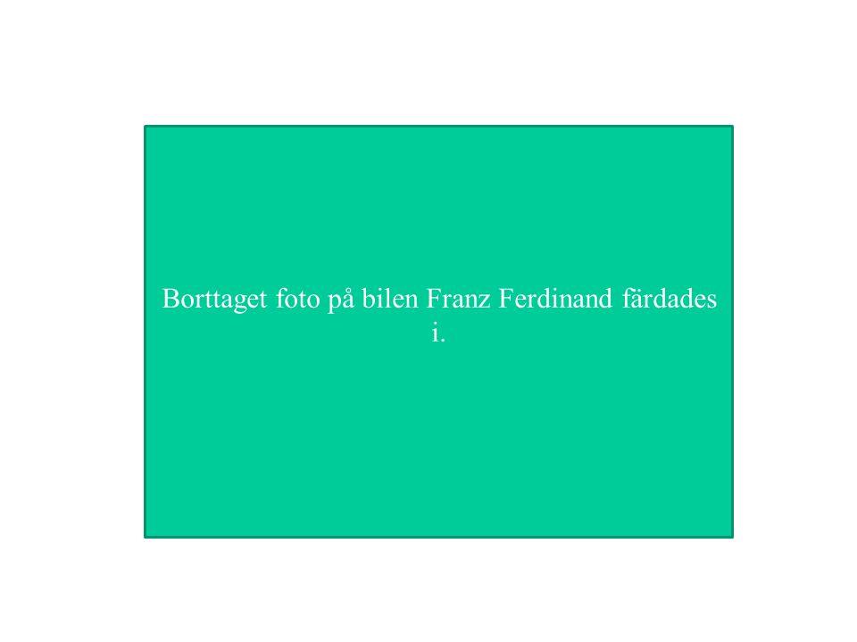 Borttaget foto på bilen Franz Ferdinand färdades i.