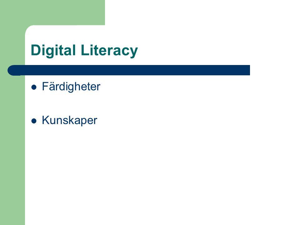 Digital Literacy Färdigheter Kunskaper