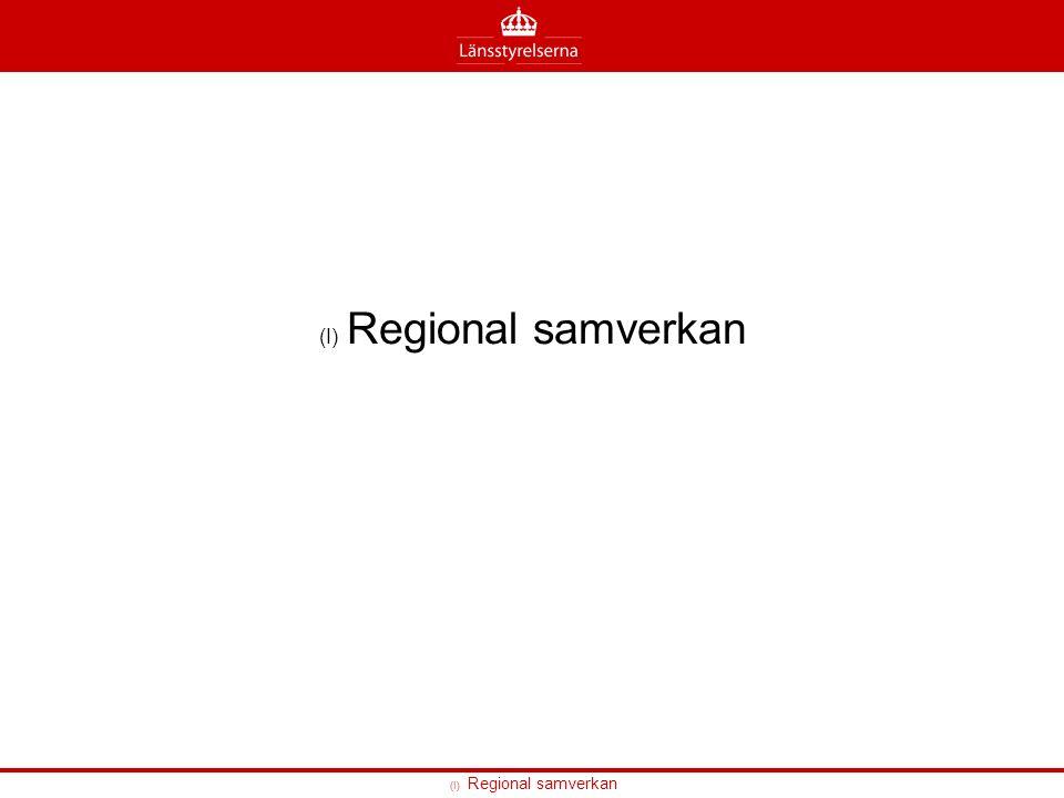(I) Regional samverkan