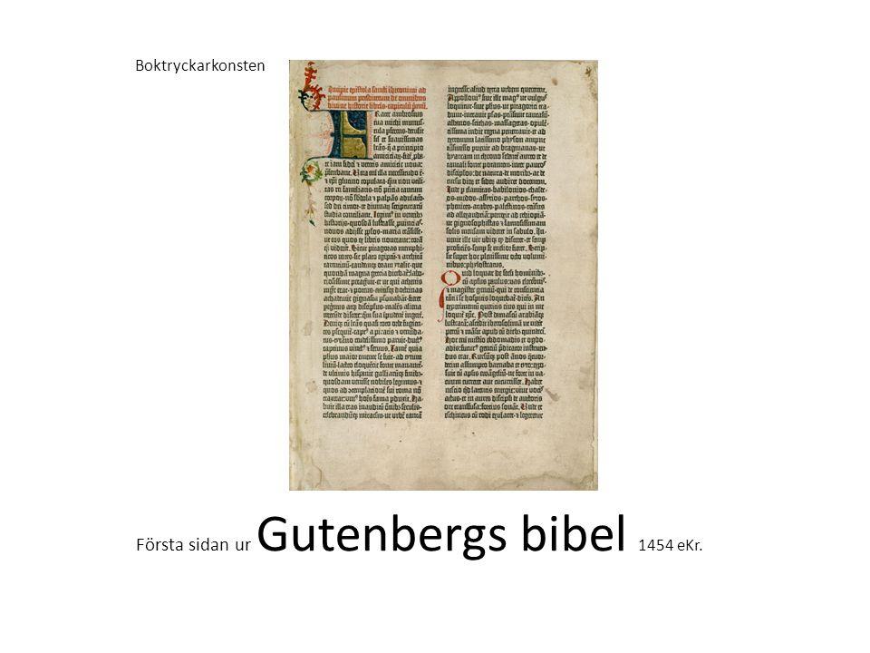 Första sidan ur Gutenbergs bibel 1454 eKr. Boktryckarkonsten