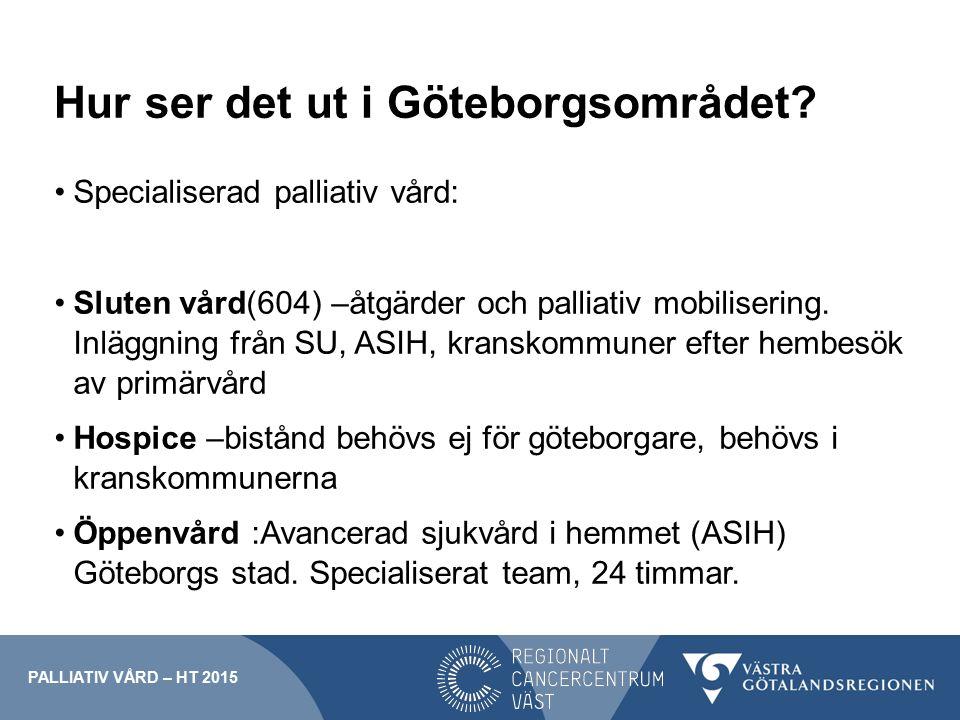 Hur ser det ut i Göteborgsområdet.
