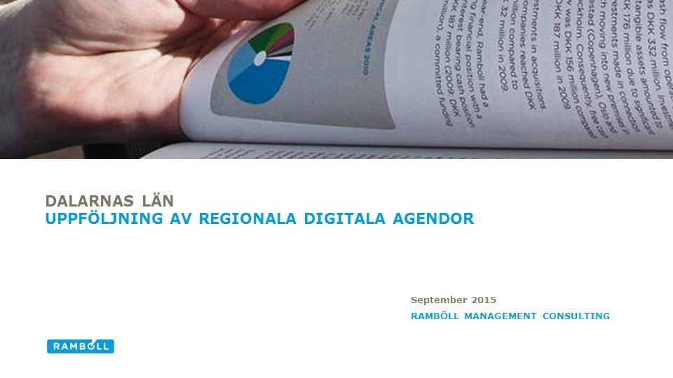 Bredband och elektroniska kommunikationer Entreprenörskap och företagsutveckling Digitalt utanförskap/innanförskap Digital kompetens E-tjänster/e-förvaltning DIGITALA SAKOMRÅDEN DÄR ARBETET MED DEN DIGITALA REGIONALA AGENDAN KOMMER HA STÖRST POSITIV INVERKAN FRAM TILL 2020 I DALARNAS LÄN Top 5 påverkansområden i Dalarnas län Källa: Digitaliseringskommissionen n = 7 / Svarsfrekvens = 58% 12 3 4 5 1 2