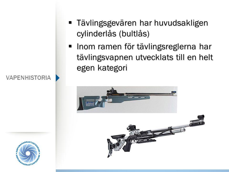  Tävlingsgevären har huvudsakligen cylinderlås (bultlås)  Inom ramen för tävlingsreglerna har tävlingsvapnen utvecklats till en helt egen kategori V