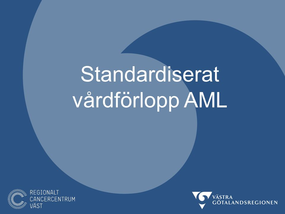 Standardiserat vårdförlopp AML