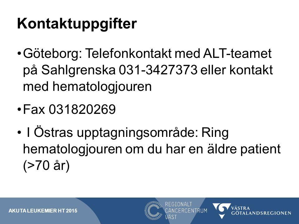 Kontaktuppgifter Göteborg: Telefonkontakt med ALT-teamet på Sahlgrenska 031-3427373 eller kontakt med hematologjouren Fax 031820269 I Östras upptagnin