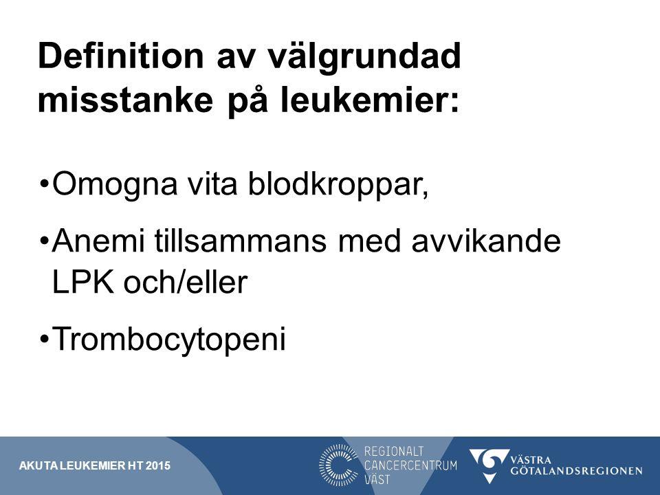 Vem skall kontaktas vid misstanke om leukemi.Kontakta närmaste sjukhus med hematolog.