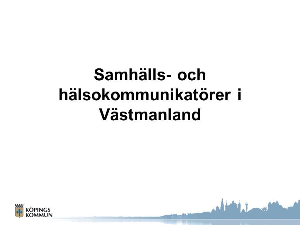 Samhälls- och hälsokommunikatörer i Västmanland
