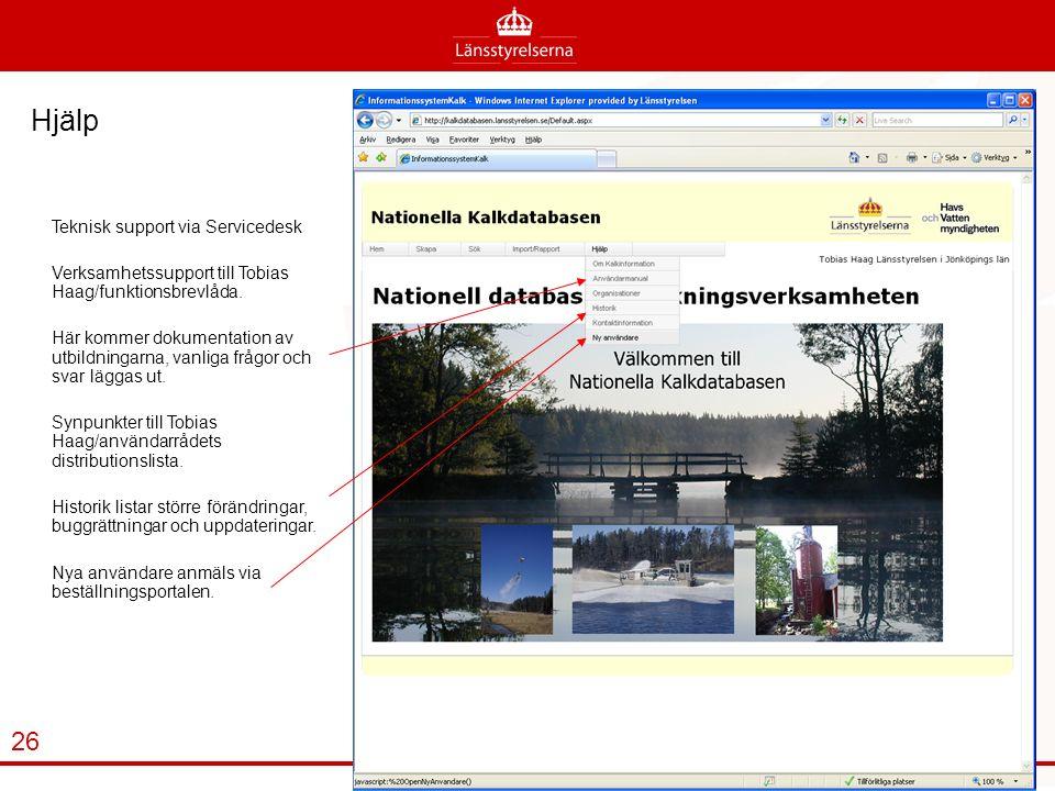 Hjälp Teknisk support via Servicedesk Verksamhetssupport till Tobias Haag/funktionsbrevlåda.