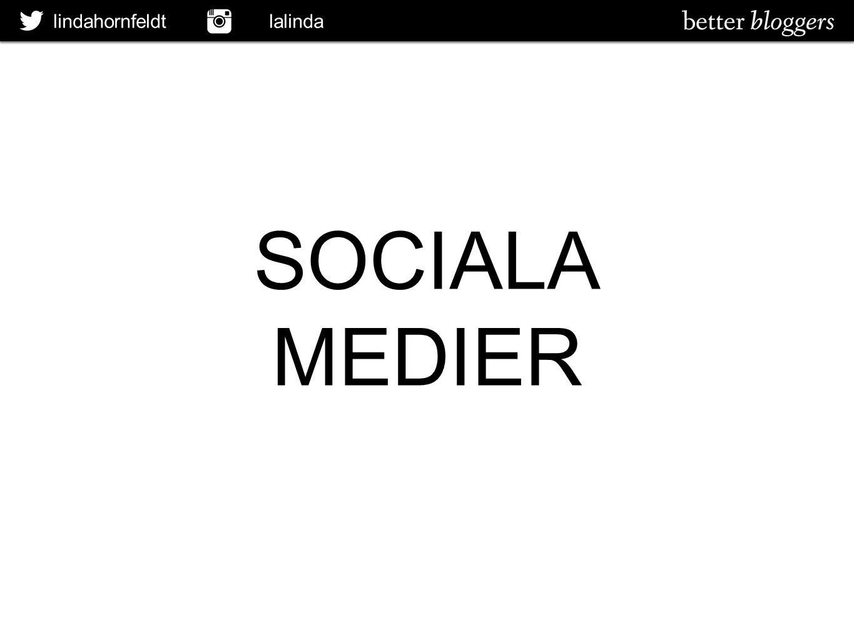 lindahornfeldt lalinda SOCIALA MEDIER