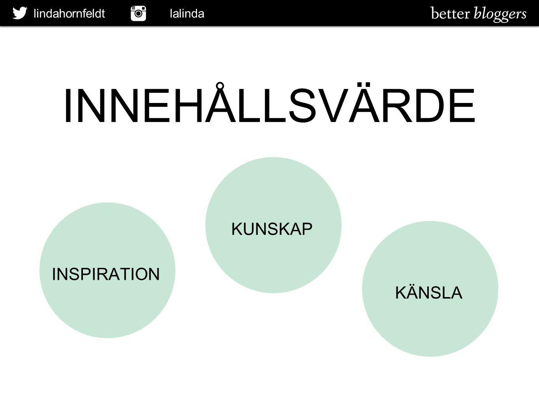 lindahornfeldt lalinda INNEHÅLLSVÄRDE INSPIRATION KUNSKAP KÄNSLA