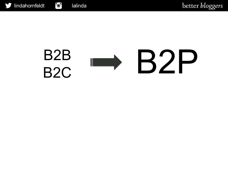 lindahornfeldt lalinda B2B B2C B2P