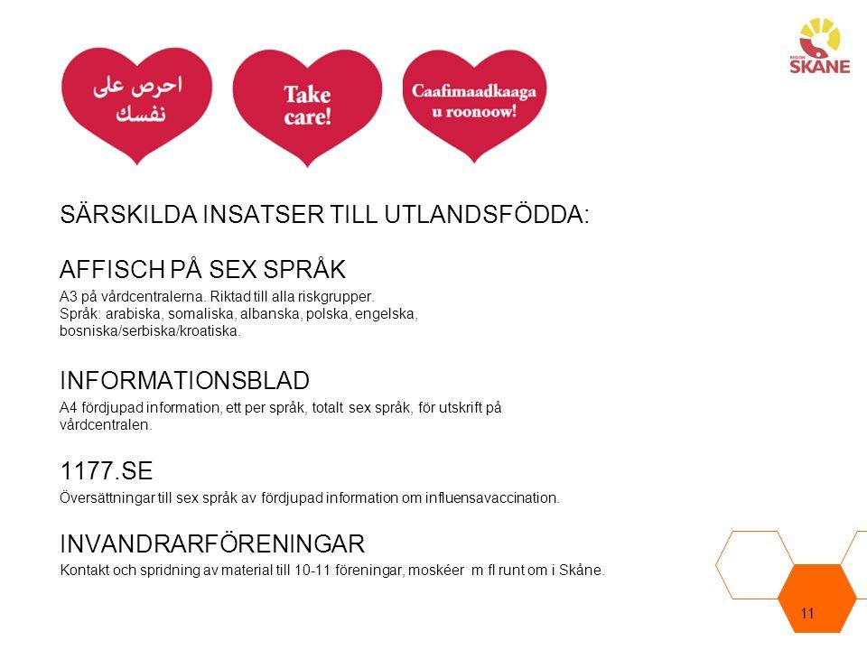 SÄRSKILDA INSATSER TILL UTLANDSFÖDDA: AFFISCH PÅ SEX SPRÅK A3 på vårdcentralerna.