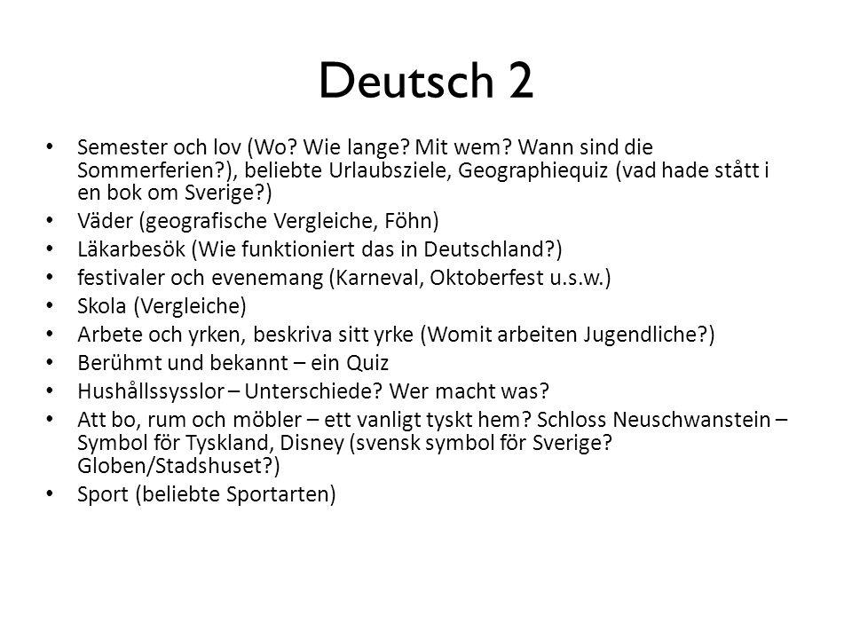 Deutsch 2 Semester och lov (Wo.Wie lange. Mit wem.
