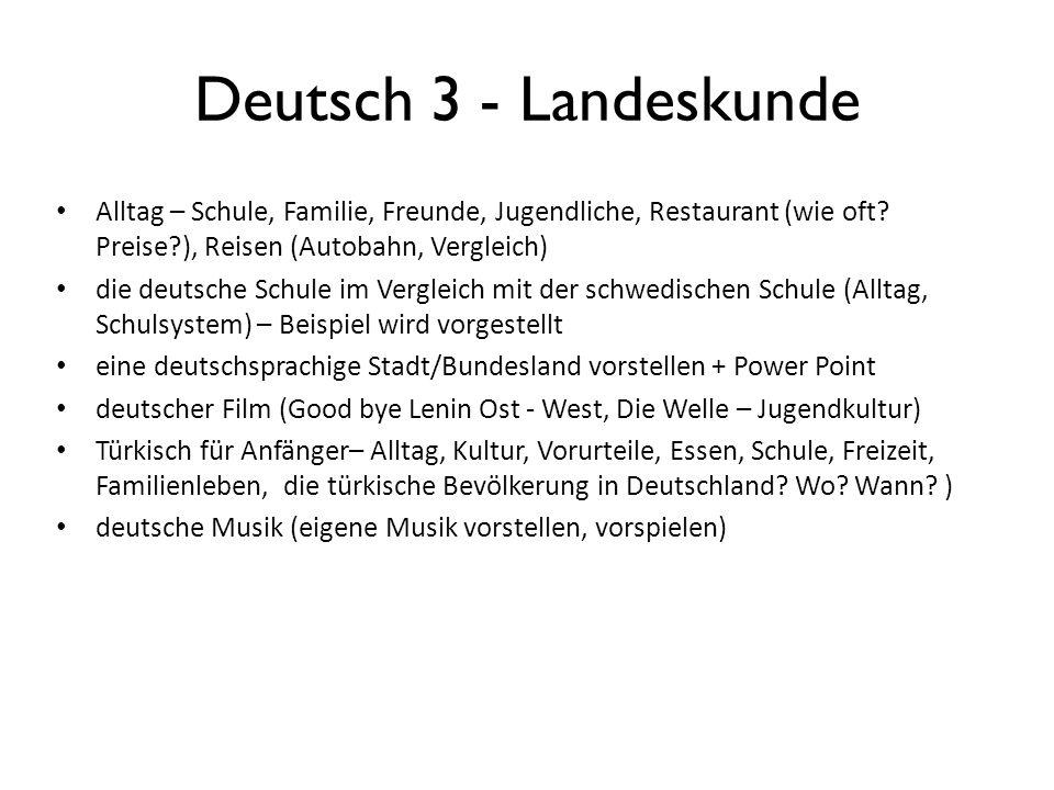 Deutsch 3 - Landeskunde Alltag – Schule, Familie, Freunde, Jugendliche, Restaurant (wie oft.