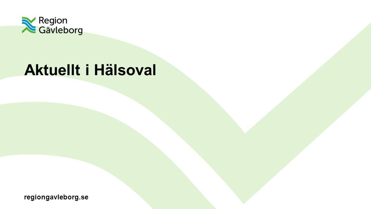 regiongavleborg.se Aktuellt i Hälsoval