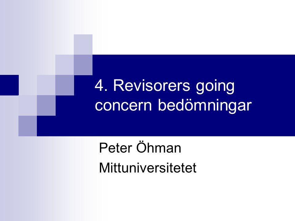 4. Revisorers going concern bedömningar Peter Öhman Mittuniversitetet