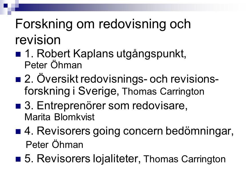 1. Robert Kaplans utgångspunkt Peter Öhman Mittuniversitetet