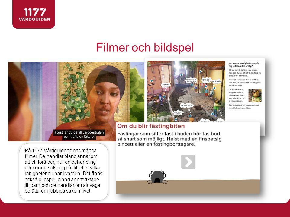 Filmer och bildspel På 1177 Vårdguiden finns många filmer.